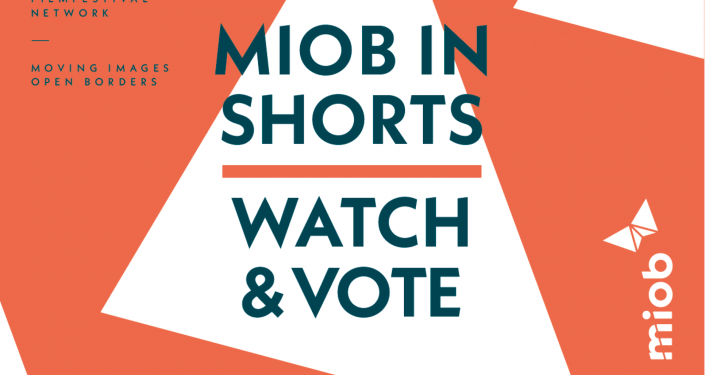 Watch & Vote for the best shorts of our MIOB-selection!